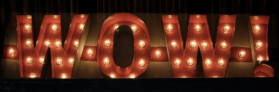 W-O-W-! lighted sign